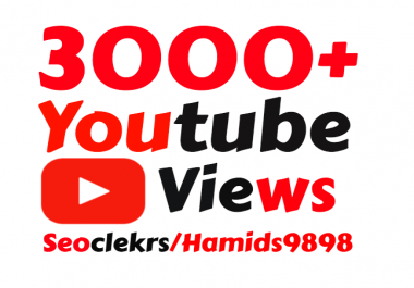 Providing 3000+ High Quality YouTube Views