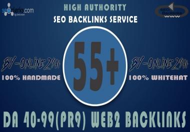 55+ High Authority DA 40-99 Web 2 Backlinks only