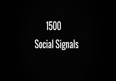 1500 Best Social Signals for $1