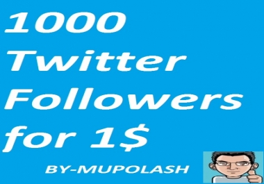 Increase 10000-11000 Twltter Followers which are doing by real & active  user as Cheep rates