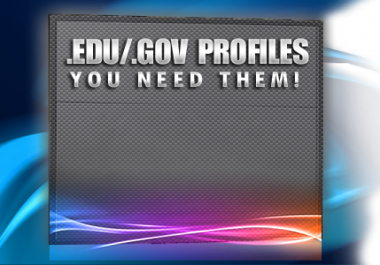 create 10 dofollow profile backlinks from edu and gov domains and 50 high pr forum profile links