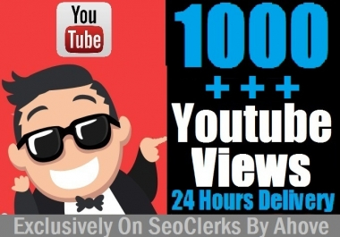 Start Instant 1000 YouTube Views In Your Video for $1