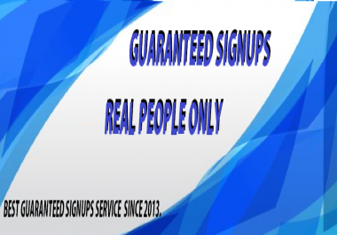 send you 20 real signups guaranteed