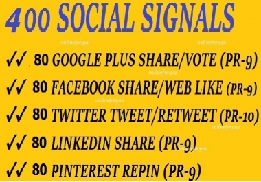 400 SOCIAL SIGNALS SEO BACKLINK BOOKMARK SHARE FROM GOOGLE PLUS,F.ACEBOOK,TWITTER,LINKEDIN,PINTEREST
