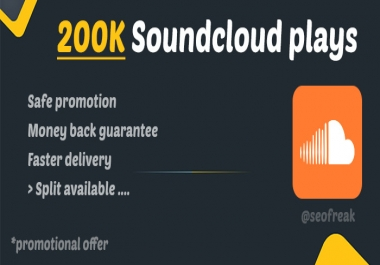 200,000 High Quality Soundcloud Plays for $1