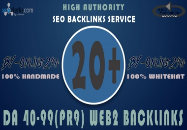 20+ High Authority DA 40-99 Web 2 Backlinks only