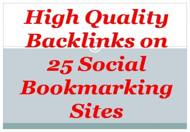 I will make High Quality Backlinks on 25 Social Bookmarking Sites from PR 9 to 4