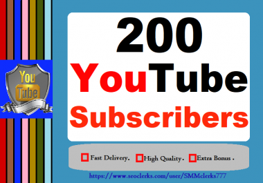 200 High Quality YouTube Subscribers With Very Fast Delivery Only