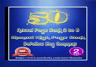 I will make 50 Manual DoFollow Blog Comment Actual DA30+ to 92