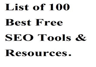 List of 100 Best Free SEO Tools & Resources  for $1