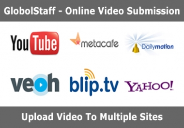 Provide 20 Video submisison in 20 Most Popular Video sharing websites