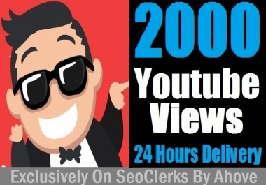 Start Instant 2000+ YouTube Views In Your Video for $1