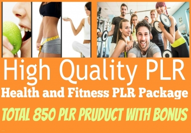 Give You High Quality 850 Health And Fitness PLR Product