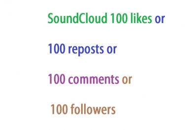 get SoundCloud 100 likes or 100 reposts or 100 commen... for $1