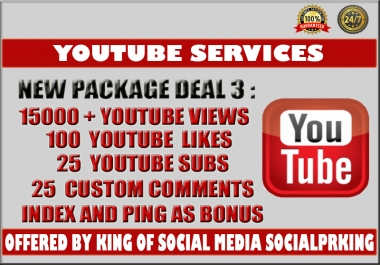 Super Package 3 will give you 15000 YT Video views + 100 yt likes,  25 subs and 20 custom comments
