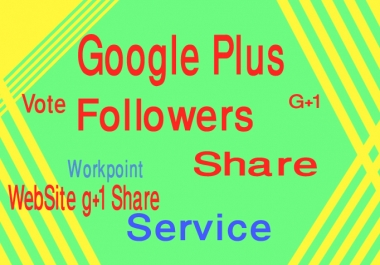 I give your site 100 G+ Google plus only for $1