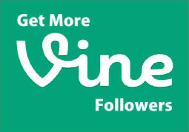 Add 600 Vine Followers or Likes or Revise Instantly for $1