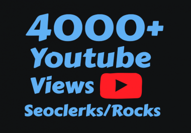 I will Add 4000 to 4500+ High Quality Youtube views