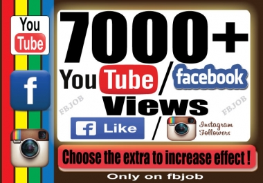 7000+High Retention YouTube/Facebook Video Views OR 3000 Instagram Followers Or 2000 Instagram Views