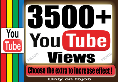 Fast 3500+ Views for Your YouTube Video To Improve Social Media And SEO Ranking