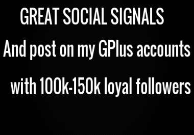 GREAT SOCIAL SIGNALS n post on my G + account