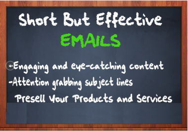 write short but effective emails for your email marketing campaign