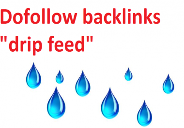 500 dofollow backlinks with drip feed for $5