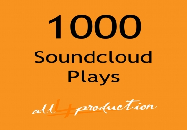 I will give you 1000 Soundcloud Plays in just 24 Hours Max Split on 4 Tracks MEGA EXPRESS SERVICE