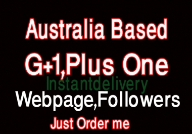 deliver 50+ Australia based G+ 1google pls one for your webpage within 6 hours
