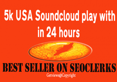Give you 5000 USA Soundcloud Plays in your track