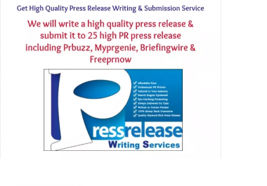 **write a press release and submit to PRBuzz plus 25 top pr distribution network **