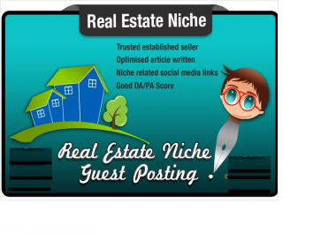 write and Guest Post a Real Estate SEO optimized Article on a Niche Site