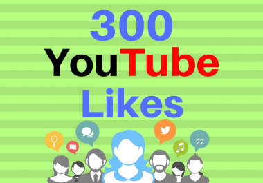 i give you 300 youtube video likes