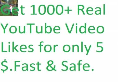 Get  real 1000+ youtube video likes in your YouTube video only