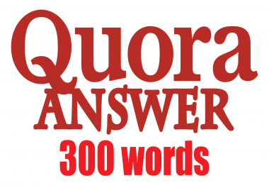 15 Quora Answer with Minimum 300 Words for Each Answer