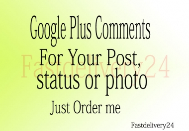 20 Google Plus Comments for your post, status or photo