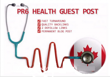 do Guest Post in Canadian PR6 Health Blog