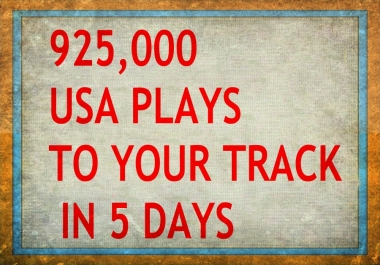 925,000 ORGANIC USA  PLAY/S DONE IN 7 DAYS