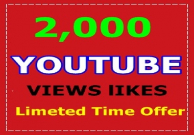 2,000 Safe and Fast YouTube Views 100 Likes