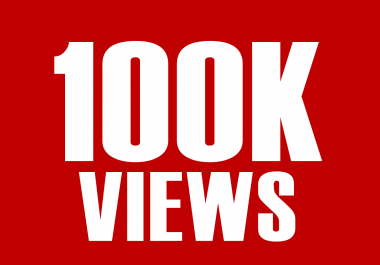 100000+ Good Retention YouTube Views Express Delivery - Bonus