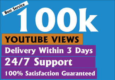 Cheapest safe 100k+ Non Drops Youtube Views With Bonus Likes Within 3-5 Days