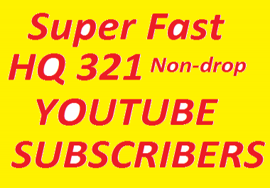 SUPER FAST 321+ Never Drop YouTube Subscribers Only