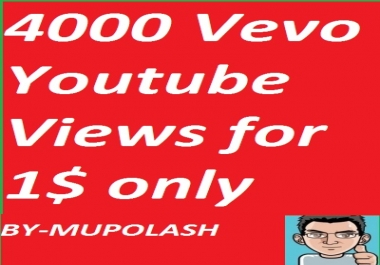 Faster 4000+ Youtube Views with in 24hours  in cheep ... for $1
