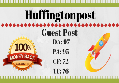 Write Unique Article and Publish a Guest Post On Huffingtonpost with Indexed