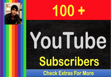 Add 100 YouTube Subscribers to your Channel in 24 hours