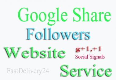 I will add 100 Google plus one for any website, android apps on GPlay, YouTube