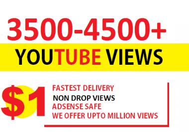 4500-5000+ Youtube views NON DROP FASTEST ADSENSE SAFE