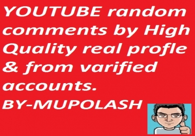 25 High quality profiles YT video comments manually. ... for $6