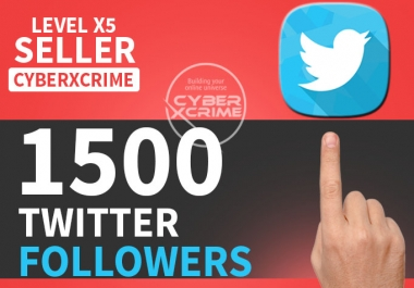 give 1500+ High Quality TWITTER FoIIowers within 24hrs
