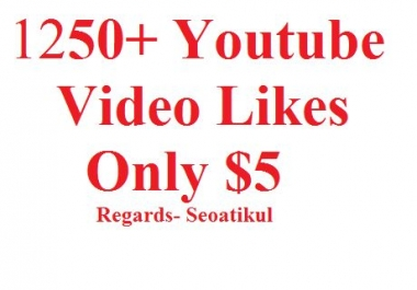 1250+ Youtube Vdeo Likes Package Super fast